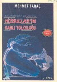 Hizbullah'ın Kanlı Yolculuğu