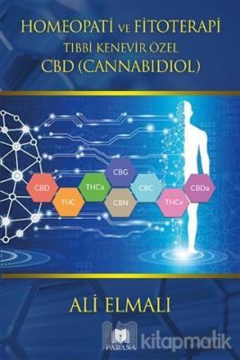 Homeopati ve Fitoterapi Tıbbi Kenevir Özel CBD (Cannabidiol) (Ciltli)