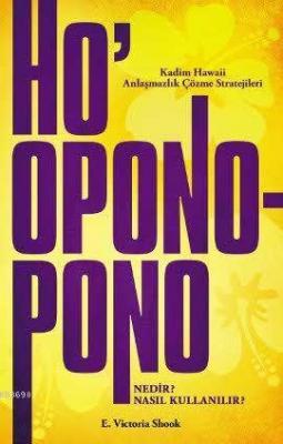 Ho'oponopono Nedir? Nasıl Kullanılır?
