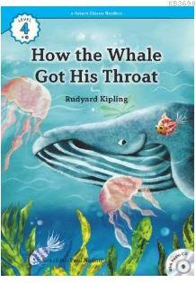 How the Whale Got His Throat +CD (eCR Level 4)