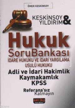 Hukuk Soru Bankası İdare Hukuku ve İdari Yargılama Usulü Hukuku