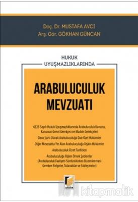 Hukuk Uyuşmazlıklarında Arabuluculuk Mevzuatı Mustafa Avcı
