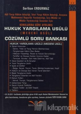Hukuk Yargılama Usulü (Medeni Usul) - Çözümlü Soru Bankası