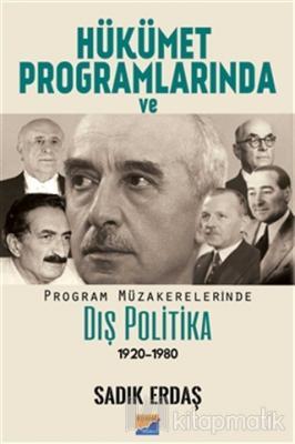 Hükümet Programlarında ve Program Müzakerelerinde Dış Politika (1920-1980)