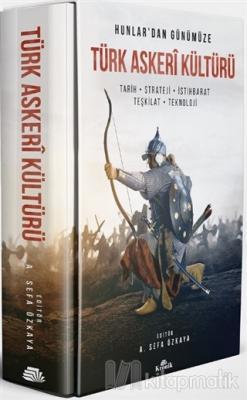 Hunlar'dan Günümüze Türk Askeri Kültürü (Ciltli)