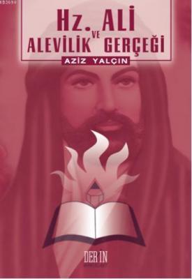 Hz Ali ve Alevilik Gerçeği