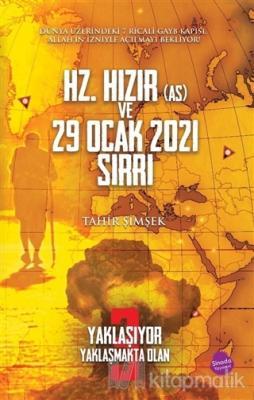 Hz. Hızır (As) ve 29 Ocak 2021 Sırrı Tahir Şimşek