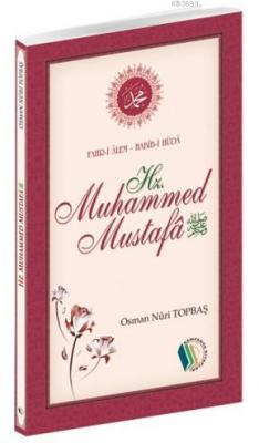 Hz.Muhammed Mustafa (s.a.v)