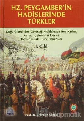 Hz. Peygamber'in Hadislerinde Türkler (2 Cilt Takım) (Ciltli)