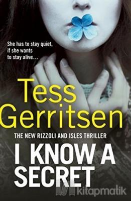 I Know A Secret Tess Gerritsen