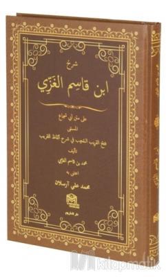 Şerhül İbnul Kasım Muhammed Bin Kasım El-Gazzi