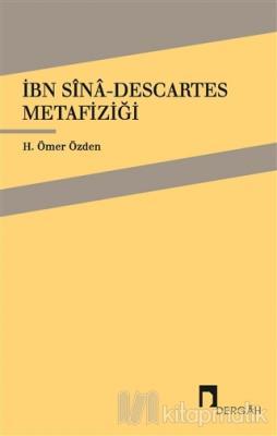 İbn-i Sinâ - Descartes H. Ömer Özden