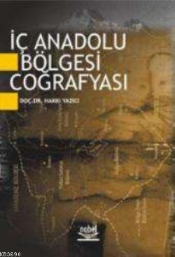 İç Anadolu Bölgesi Coğrafyası