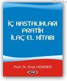 İç Hastalıkları Pratik İlaç El Kitabı