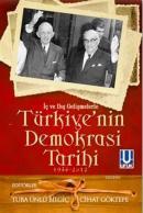 İç ve Dış Gelişmelerle Türkiye'nin Demokrasi Tarihi (1946-2012)