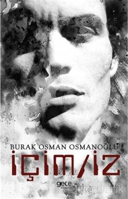 İçim/iz Burak Osman Osmanoğlu