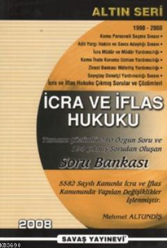 İcra ve İflas Hukuku Soru Bankası (1998 - 2008)