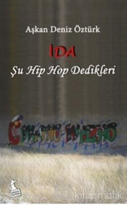İda (Şu Hip Hop Dedikleri)