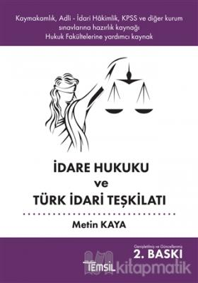 İdare Hukuku ve Türk İdari Teşkilatı Metin Kaya