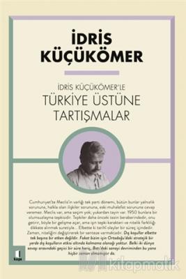 İdris Küçükömer'le Türkiye Üstüne Tartışmalar İdris Küçükömer