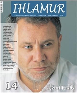 Ihlamur Dergisi Sayı: 14 Dosya Cezmi Ersöz