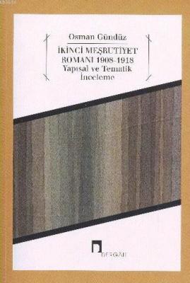 İkinci Meşrutiyet Romanı 1908-1918