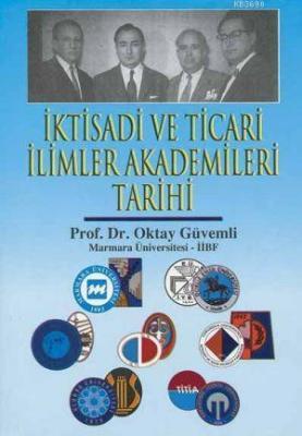 İktisadi ve Ticari İlimler Akademileri Tarihi