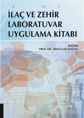İlaç ve Zehir Laboratuvar Uygulama Kitabı