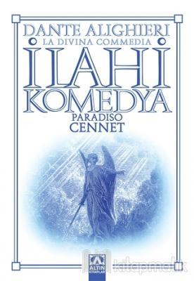 İlahi Komedya - Cennet Dante Alighieri