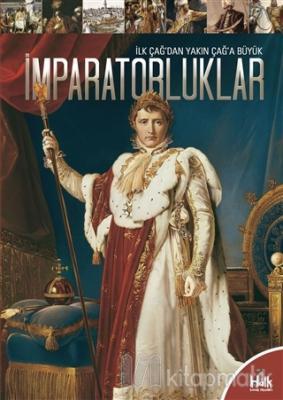 İlk Çağ'dan Yakın Çağ'a Büyük İmparatorluklar Kolektif