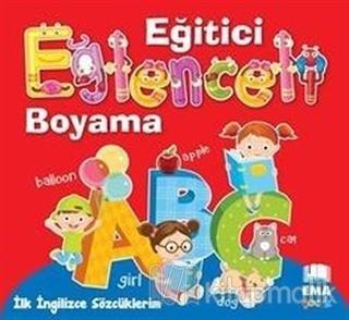 İlk İngilizce Sözcüklerim - Eğlenceli Eğitici Boyama