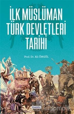 İlk Müslüman Türk Devletleri Tarihi
