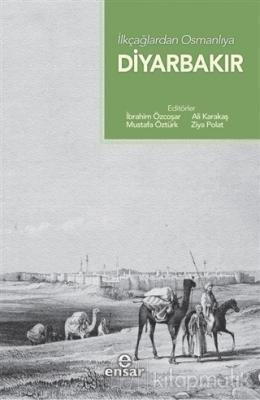 İlkçağlardan Osmanlıya Diyarbakır