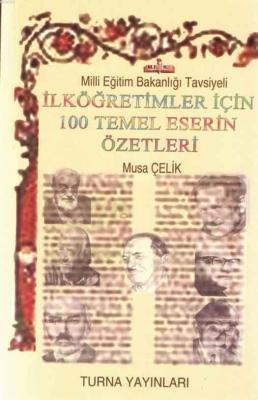 İlköğretimler İçin 100 Temel Eserin Özetleri