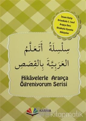 Hikayelerle Arapça Öğreniyorum Serisi İmam Hatip Ortaokulu 5. Sınıf Arapça Hikaye Seti (10 Kitap Takım)