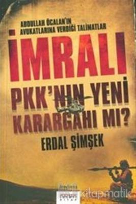 İmralı PKK'nın Yeni Karargahı mı?