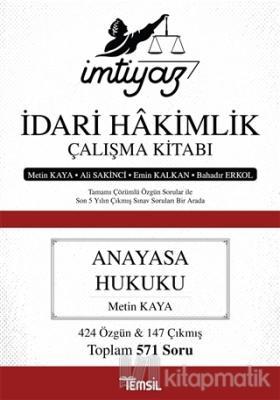 İmtiyaz İdari Hakimlik Çalışma Kitabı - Anayasa Hukuku Metin Kaya
