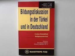 Bildungsdiskussion in der Türkei und in Deutschland