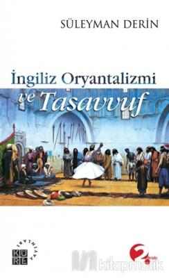 İngiliz Oryantalizmi ve Tasavvuf