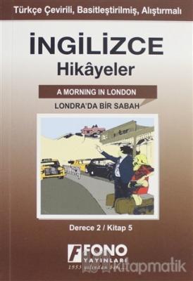 İngilizce Hikayeler - Londra'da Bir Sabah  (Derece 2)
