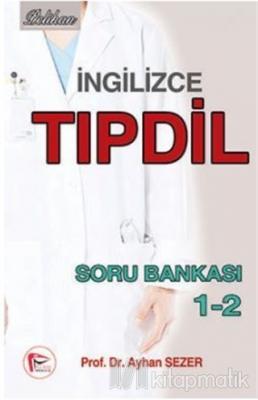 İngilizce Tıpdil Soru Bankası 1-2