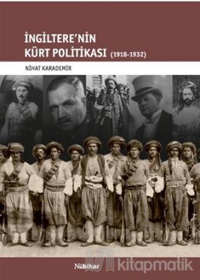 İngiltere'nin Kürt Politikası 1918-1932