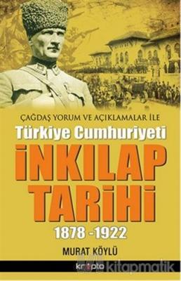 İnkılap Tarihi 1878-1922