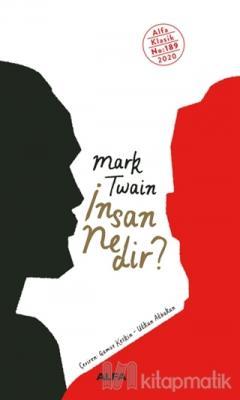 İnsan Nedir? Mark Twain