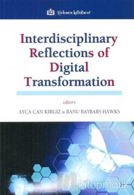 Interdisciplinary Reflections of Digital Transformation Kolektif