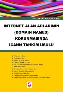 Internet Alan Adlarının (Domain Names) Korunmasında