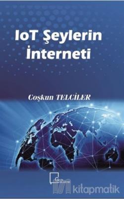 IoT Şeylerin İnterneti