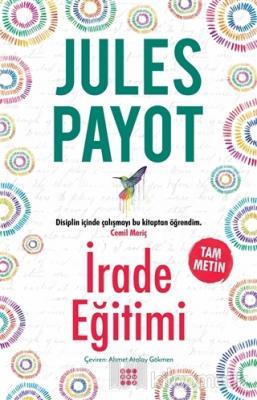 İrade Eğitimi (Tam Metin) Jules Payot