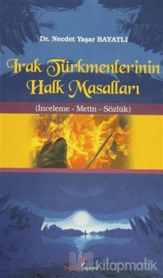 Irak Türkmenlerinin Halk Masalları