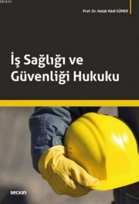 İş Sağlığı ve Güvenliği Hukuku